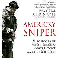 Americký sniper - Jim DeFelice, Scott McEwen, Chris Kyle