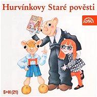 Hurvínkovy Staré pověsti - Vladimír Straka
