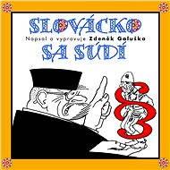 Slovácko sa súdí - Lidová česká