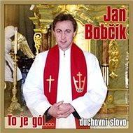 To je gól..duchovni slovo - Jan Bobčík