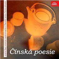 Čínská poesie (Světské touhy mladé jeptišky z budhistického dramatu Bílý kožich) - Lidová čínská