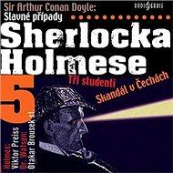 Slavné případy Sherlocka Holmese 5 - Arthur Conan Doyle