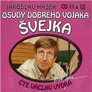 Osudy dobrého vojáka Švejka CD 11 & 12 - Jaroslav Hašek