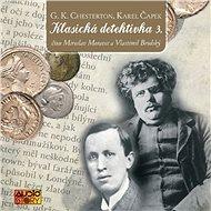 Klasická detektivka 3 - G.K. Chesterton, Karel Čapek