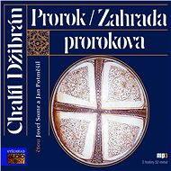 Prorok, Zahrada Prorokova - Chalíl Džibrán