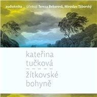 Žítkovské bohyně [Audiokniha] - Kateřina Tučková