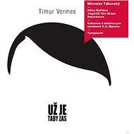 Už je tady zas [Audiokniha] - Timur Vermes