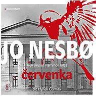 Červenka [Audiokniha] - Jo Nesbo