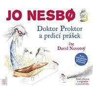 Doktor Proktor a prdící prášek - Jo Nesbo