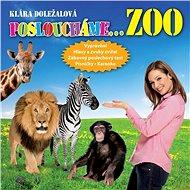 ZOO (Posloucháme...) - Jaroslav Major, Klára Doležalová, Vladimír Gromov