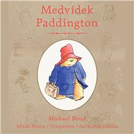 Medvídek Paddington - Michael Bond