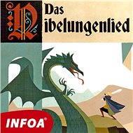 Das Nibelungenlied - Různí autoři