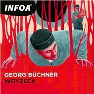 Woyzeck - Georg Büchner