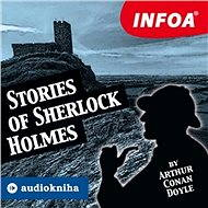 Stories of Sherlock Holmes - Sir Arthur Conan Doyle
