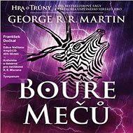 Hra o trůny - Bouře mečů - George R. R. Martin