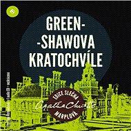 Greenshawova Kratochvíle - Agatha Christie