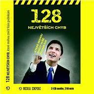 128 největších chyb, které mohou zničit vaše podnikání - Michael Gerber