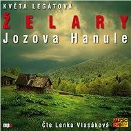Želary - Jozova Hanule - Květa Legátová