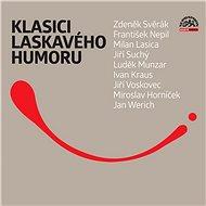 Klasici laskavého humoru - Zdeněk Svěrák