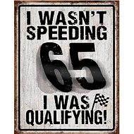 Blechschild Speeding 65