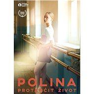 Polina - Film k online zhlédnutí