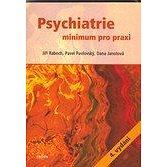 Psychiatrie - Jiří Raboch, Pavel Pavlovský, Dana Janotová