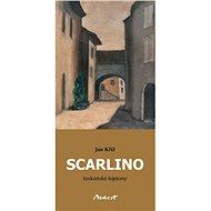 Scarlino - toskánské fejetony - Jan Kříž