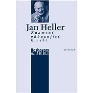 Znamení odkazující k nebi - Jan Heller