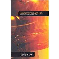 Průvodce paralelními světy - Aleš Langer