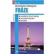 Business français - Fráze - Jana Kozmová, Pierre Brouland