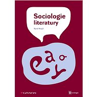 Sociologie literatury - Karel Krejčí