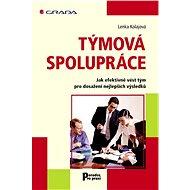 Týmová spolupráce - Lenka Kolajová