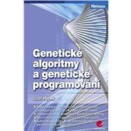 Genetické algoritmy a genetické programování - Josef Hynek