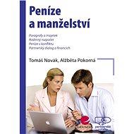 Peníze a manželství - Alžběta Pokorná, Tomáš Novák