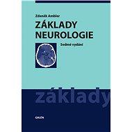 Základy neurologie - Zdeněk Ambler