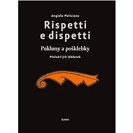 Rispetti e dispetti (Poklony a pošklebky) - Angiolo Poliziano