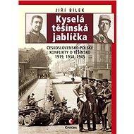 Kyselá těšínská jablíčka - Jiří Bílek