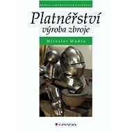 Platnéřství - Miroslav Mudra