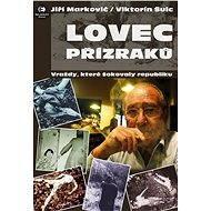 Lovec přízraků - Jiří Markovič, Viktorín Šulc