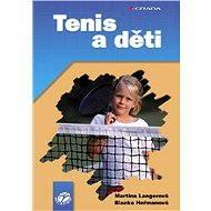 Tenis a děti - Martina Langerová, Blanka Heřmanová