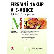 Firemní nákup a e-aukce - Josef Zrník, Milan Kaplan