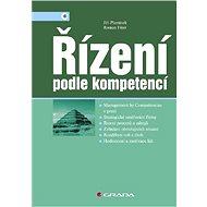 Řízení podle kompetencí - Jiří Plamínek, Roman Fišer