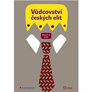 Vůdcovství českých elit - Pavol Frič, kolektiv a