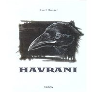 Havrani - Pavel Houser