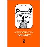 Pohádky - Augusta Šebestová