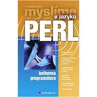 Myslíme v jazyku Perl - František Dařena