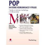 POP - In-store komunikace v praxi - Martin Boček, Daniel Jesenský, Daniela Krofiánová