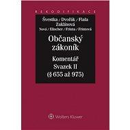 Občanský zákoník - Komentář - Svazek II - Jiří Švestka, Jan Dvořák, Josef Fiala, Michaela Zuklínová, a kolektiv