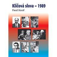 Klíčová slova – 1989 - Pavel Kovář
