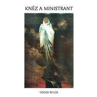 Kněz a ministrant - Oscar Wilde